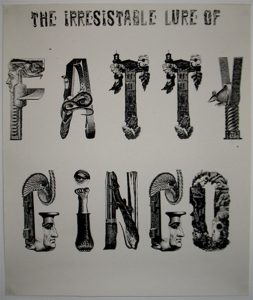 Dominic From Luton | The Irresistable Lure of Fatty Gringo | 2011 | Laserjet on paper | 42×29.7cm