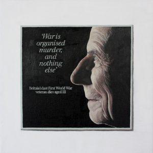 Hugh Mendes | Harry Patch 'War is…' | 2009 | Oil on linen | 30x30cm | (1280×1276)