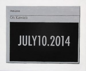 Hugh Mendes | Obituary: On Kawara | 2014 | Oil on linen | 25x30cm