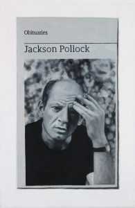 Hugh Mendes | Obituary: Jackson Pollock | 2017 | Oil on linen | 30x20cm