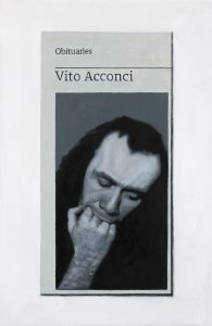 Hugh Mendes | Obituary: Vito Acconci | 2017 | Oil on linen | 30x20cm
