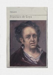 Hugh Mendes | Obituary: Francisco de Goya | 2018 | Oil on linen | 35x25cm