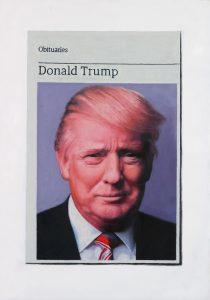 Hugh Mendes | Obituary: Donald Trump | 2018 | Giclée print on 308gsm Hahnemühle photo rag (ed. 50) | 33.9×23.7cm