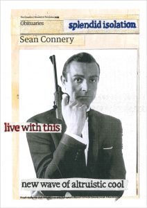 Hugh Mendes | Sean Connery: Splendid Isolation | 2020 | Ink, pencil, coloured pencil on digital print | 29.7x21cm