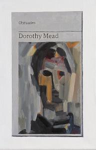 Hugh Mendes | Obituary: Dorothy Mead | 2020 | Oil on linen | 30x20cm