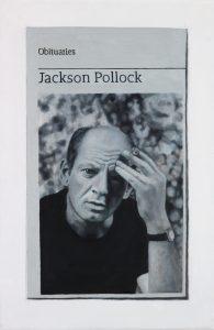 Hugh Mendes | Obituary: Jackson Pollock | 2017 | Oil on linen | 30x20cm