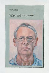 Hugh Mendes | Obituary: Michael Andrews | 2017 | Oil on linen | 30x20cm